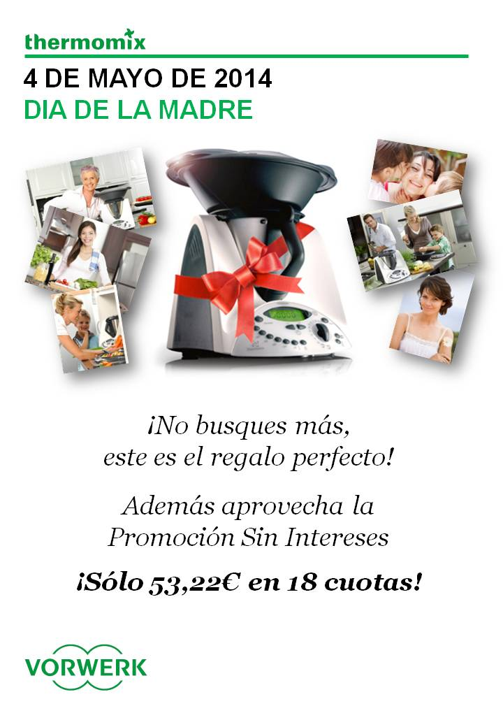 Tu mejor regalo... Thermomix® (SIN INTERESES!)