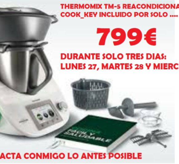 BOMBAZO Thermomix® !!!!!!! NO TE LO PUEDES PERDER!!!!!!!!