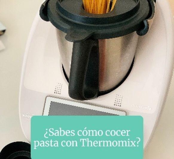 COCER PASTA DE FORMA MUY RÁPIDA Y SENCILLA CON Thermomix®